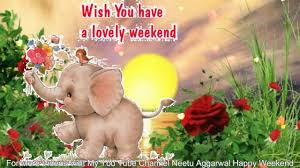 happy weekend wishes greetings sms sayings quotes e card beautiful