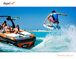 2016 tige owners manual by tige boats issuu