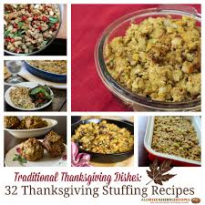 traditional thanksgiving dishes 32 thanksgiving recipes