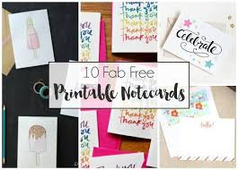 10 fab free printable notecards designs