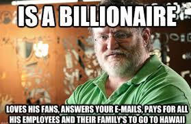 Gabe Newell Memes - good guy gabe newell weknowmemes