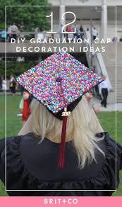 graduation cap decorations 12 clever diy grad caps to rock for your graduation brit co