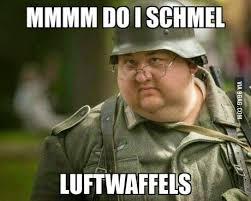 Soldier Meme - german soldier schmel luftwaffels german memes and funny jokes