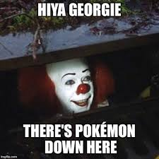Pennywise The Clown Meme - wow i can t wait to see the new it movie imgflip