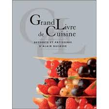 editeur livre cuisine grand livre de cuisine desserts et pâtisserie edition 2005 poche
