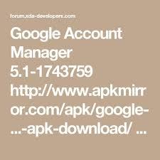 services framework apk free account manager 5 1 1743759 http www apkmirror apk