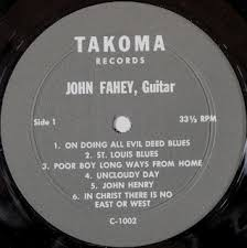 John Fahey Transfiguration Of Blind Joe Death John Fahey Record Labels And Other Trivia For Collectors John