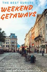 best 25 cheap weekend getaways ideas on weekend