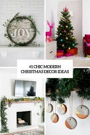 41 chic modern christmas décor ideas digsdigs