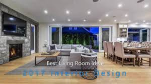 interior design 2017 best living room ideas youtube