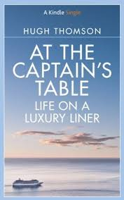 captain s table panama city at the captain s table life on a luxury liner by hugh thomson