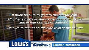 lowes shutter install youtube