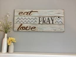 Home Decor Signs And Plaques eat pray love rustic kitchen décor hillcraft designs signs and