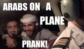 Arabs Meme - arabs on a plane prank youtube