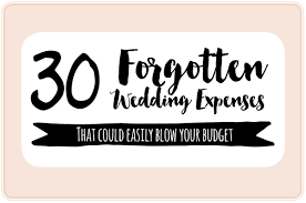 wedding expenses 30 important wedding costs you might overlooked