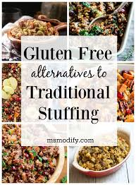 gluten free thanksgiving stuffing recipes gluten free alternatives to traditional stuffing msmodify