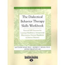 the dialectical behavior therapy skills workbook 28 images the