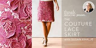 sew an elegant couture skirt with susan khalje threads