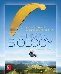 human biology sylvia s mader dr michael windelspecht