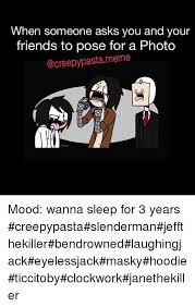 Creepypasta Memes - 25 best memes about creepypasta memes creepypasta memes