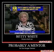 Betty White Memes - funny memes에 관한 30개의 최상의 pinterest 이미지