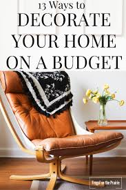 decorating your home on a budget 13 ways to decorate your home on a budget u2014 allison lindstrom