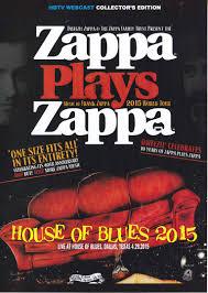 Sofa Frank Zappa Frank Zappa Plays Zappa House Of Blues 2015 1dvdr U2013 Giginjapan