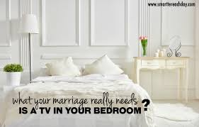 what your marriage really needs a tv in the bedroom