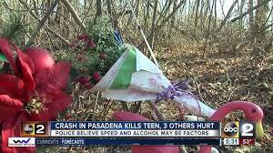 police id teen killed others hurt in pasadena crash abc2news com