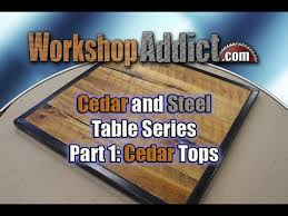 Cedar Table Top by Building Cedar And Steel Tables Cedar Table Top Ep 1 Youtube