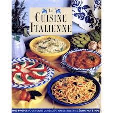 livre cuisine italienne la cuisine italienne livre cuisines du monde cultura