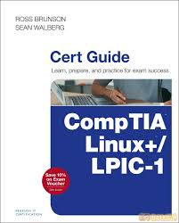 comptia linux lpic 1 cert guide exams lx0 103 amp lx0 104 101 400
