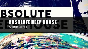 absolute deep house sample pack deep house 2017 samples loops