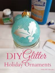 diy glitter ornaments for and the holidays glitter