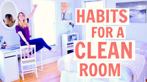 How To Have A Clean Bedroom How To Keep Your Room Clean Habits For A Clean Room 2017 Youtube