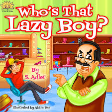 Free Stories For Bedtime Stories For Children Reviews Children S Book Who S That Lazy Boy Bedtime Story