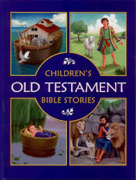 bible story books for children christian old and new testament