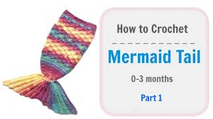 how to crochet baby mermaid tail part 1 youtube