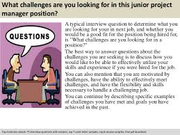 Sample Resume For Project Manager Position by Junior Project Manager Interview Questions