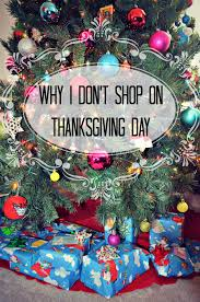 thinking of you on thanksgiving why i don u0027t shop on thanksgiving day thrifty nifty mommy