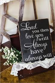 rustic wedding sayings best 25 chalkboard wedding signs ideas on wedding