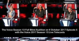 The Voice Season 4 Blind Auditions The Voice 2017 Season 13 Page 2 Of 4 Blind Audition Battle