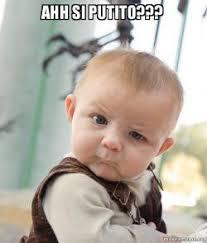 Ahh Meme - ahh si putito skeptical baby make a meme