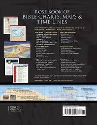 rose book of bible charts maps u0026 time lines vol 1 10th