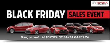 at t black friday specials black friday 2016 car sales toyota dealership in goleta ca