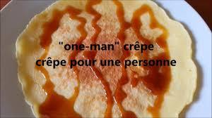 cuisiner pour une personne recette one crêpe pour 1 personne idéal pour petit
