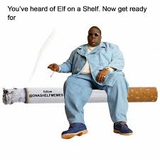 Meme Elf - funny collection of you ve heard of elf on the shelf meme