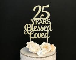 25th anniversary cake toppers any number birthday cake topper wedding anniversary cake