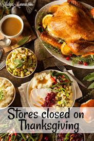 stores closed on thanksgiving 2017 midgetmomma