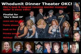 whodunit dinner theater okc u0027s best interactive comedy murder